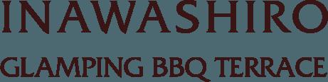 INAWASHIRO GLAMPING BBQ TERRACE